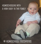 Homeschooling with a new baby in the family